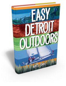 Easy Outdoor Adventures in Detroit